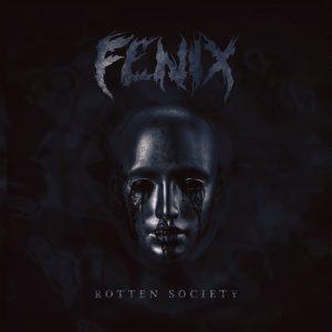 Fenix- Rotten Society
