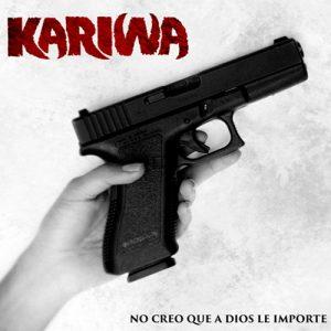 Kariwa-No creo que a Dios le importe