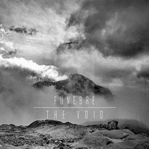FÚNEBRE- THE VOID